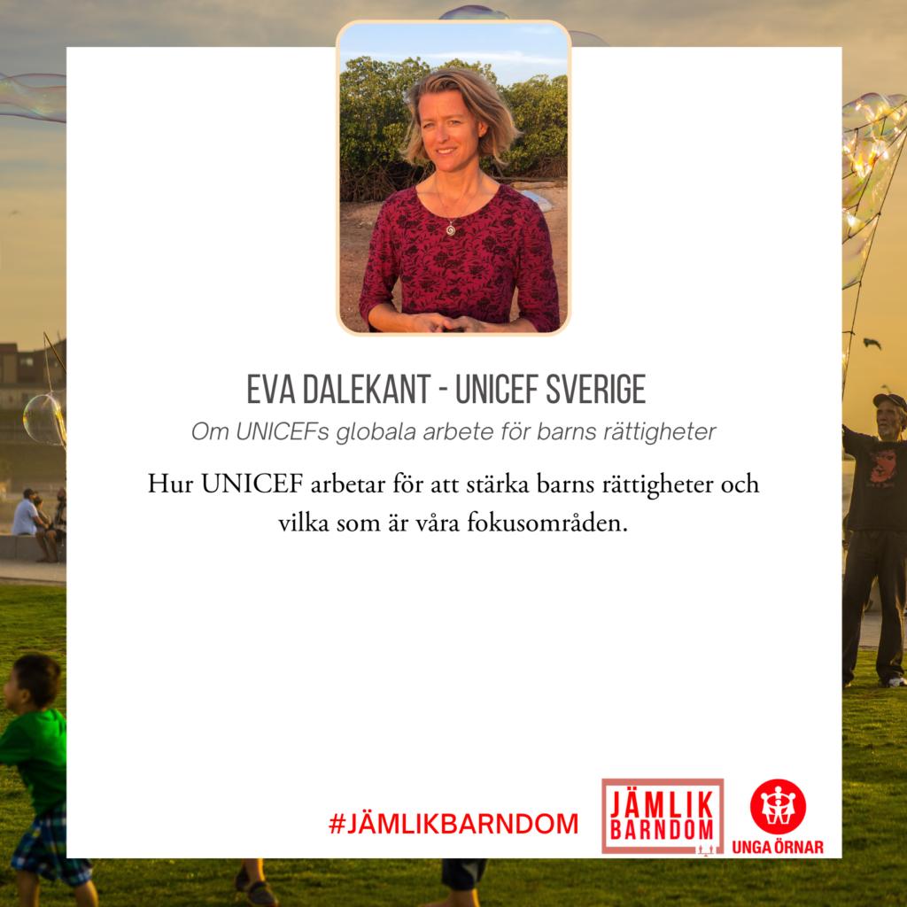 Eva Dalekant - UNICEF Sverige