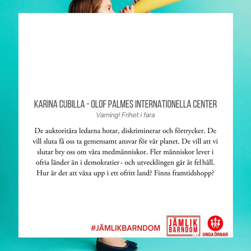 Karina Cubilla - Olof Palmes Internationella Center